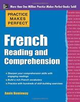 Practice Makes Perfect French Reading and Comprehension (Practice Makes Perfect