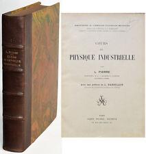 COURS DE PHYSIQUE INDUSTRIELLE, L. PIERRE 1926 Sciences physiques Livres anciens