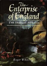The Enterprise Of England: The Spanish Armada (Alan Sutton 1988 1st) JRS Whiting