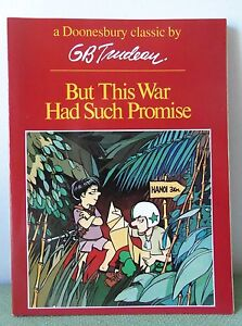 """Doonesbury Classic by GB Trudeau """"BUT THIS WAR HAD SUCH PROMISE"""""""