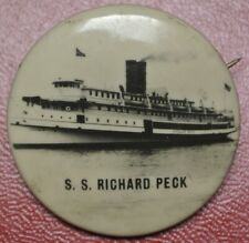 Vtg 1930's S.S. RICHARD PECK STEAM SHIP PHOTO PINBACK - Celluloid - 33mm - Nice