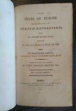 GENTZ, F. On the State of Europe...French Revolution...  London: 2nd ed. 1803.