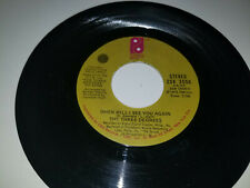 """THREE DEGREES When Will I See You / Year Of PHILADELPHIA 3550 VINYL 7"""" 45 RECORD"""