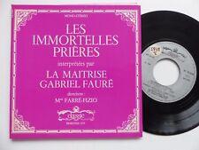 Immortelles prieres MAITRISE GABRIEL FAURE Mme FARRE FIZIO 79028 RTL