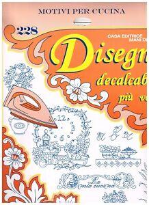 SET DISEGNI bordure e festoni DECALCABILI a caldo Mani di Fata magazine N. 228