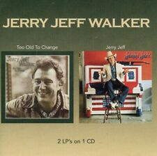 JERRY JEFF WALKER  too old to change + Jerry Jeff