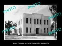 OLD POSTCARD SIZE PHOTO OF VENICE CALIFORNIA THE LAPA POLICE STATION c1930