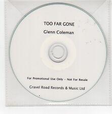 (GE497) Glenn Coleman, Too Far Gone - DJ CD