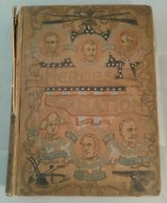 Heroes of the Nation Antique American History Book William Wilfred Birdsall 1898