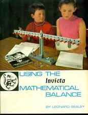 USING THE INVICTA MATHEMATICAL BALANCE by Leonard Sealey British 28-page booklet