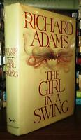 Adams, Richard THE GIRL IN A SWING  1st Edition 1st Printing