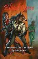 Blood Curse : Werewolf for Hire Book One Paperback Nic Brown