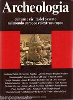 ARCHEOLOGIA. Culture e civiltà del passato nel mondo europeo ed extraeuropeo
