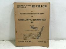 Ord 8 Snl G-236. Maintenance/ Parts Carriage, Motor, 155-mm, Howitzer, M41. 1949
