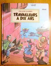TRAVAILLEURS A DIX ANS bande dessinée - excellent état