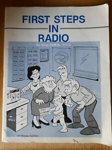 First Steps in Radio by M.F.Doug DeMaw (Paperback, 1986)