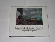Ian Allan's 20th Century Railways. Richard Cunningham Signed Ltd Edition 2013.