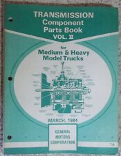 1984 GM Transmission Component Parts Book Volume II Medium & Heavy Model Trucks