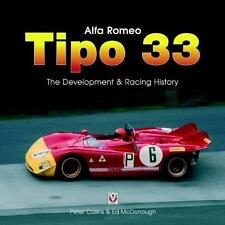 Alfa Romeo Tipo 33 The Development and Racing History by Collins & McDonough