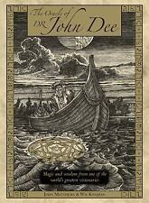 The Oracle of Dr. John Dee: Magic and Wisdom from One of the World's Greatest Vi