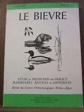 Le Bièvre, Année 1980 Tome 2 N°1 étude et protection des oiseaux, mammifères,...