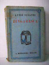 ZINGARESCA - A.Vivanti [libro, Mondadori, 1935]