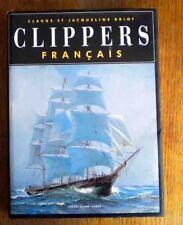 Tres bel album: CLIPPERS FRANCAIS Editions du chasse Marée 1995