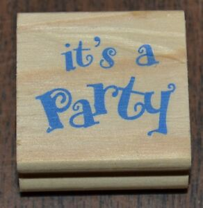 """GREENBRIER INTERNATIONAL Small It's a Party Wood & Rubber Stamp 1.5"""" by 1.5"""""""