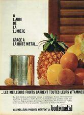 B- Publicité Advertising 1966 Les Fruits en conserve Boite Métal