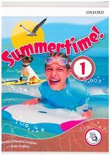 Summertime! vol.1° Libro vacanze estive scuola media, OXFORD