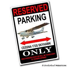 Reserved Parking Cessna 172S Skyhawk 8x12 Inch Aluminum Sign