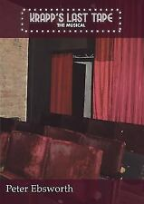 Krapp's Last Tape : The Musical by Peter Ebsworth (2016, Paperback)