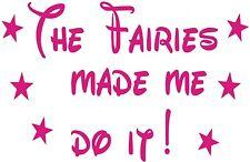 TINKERBELL DIVERTENTE Fairy Fairies made me do it Ragazze VINILE Auto Adesivo Wall Art
