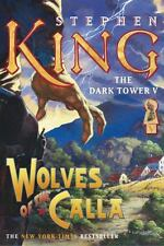 The Dark Tower Ser.: The Dark Tower V : Wolves of the Calla by Stephen King (2005, Trade Paperback)