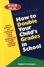 How to Double Your Child's Grades in School: Build Brilliance and-ExLibrary