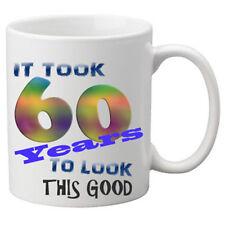 Ci sono voluti 60 anni per guardare questa buona tazza. grande regalo di compleanno