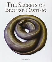 The Secrets of Bronze Casting by Craske, Sarah