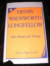 🌟 Henry Wadsworth LONGFELLOW His Poetry and Prose  HC/DJ