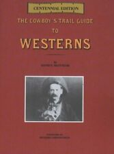 The Cowboy s Trail Guide to Westerns