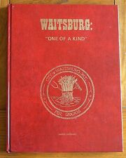 "Waitsburg: ""One of a Kind"" by Vance Orchard (Hard Cover, 1976)"