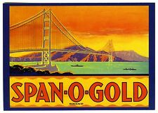 SAN FRANCISCO GOLDEN GATE BRIDGE~SPAN-O-GOLD FRUIT CRATE LABEL NEW 1989 POSTCARD