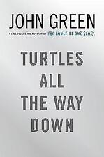 Turtles All the Way Down by John Green (Hardback, 2017)