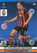 236 VYACHESLAV SHEVCHUK FC.SHAKHTAR  CARD CHAMPIONS LEAGUE ADRENALYN 2015 PANINI