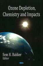 Ozone Depletion, Chemistry, and Impacts - New Book
