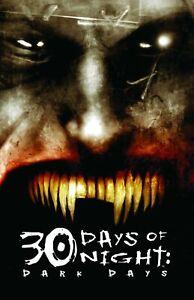 30 Days of Night: Dark Days 2 by Steve Niles (2007, Paperback)