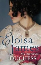 My American Duchess, James, Eloisa, Very Good condition, Book
