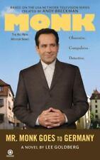 Monk Ser.: Mr. Monk Goes to Germany by Lee Goldberg (2008, UK- A Format Paperback)