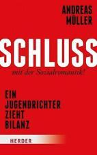 Schluss mit der Sozialromantik! / Andreas Müller, Weggefährte von Kirsten Heisig