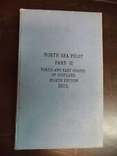 North Sea Pilot, Part II 1923-North and East Coasts of Scotland, Eighth Edition
