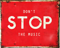 Dont Stop The Music - VINTAGE ADVERTISING ENAMEL METAL TIN SIGN WALL PLAQUE